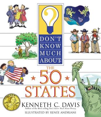 Don't Know Much about the 50 States - Davis, Kenneth C