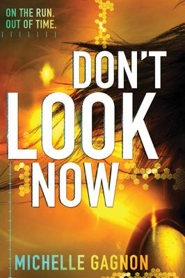 Don't Look Now - Gagnon, Michelle