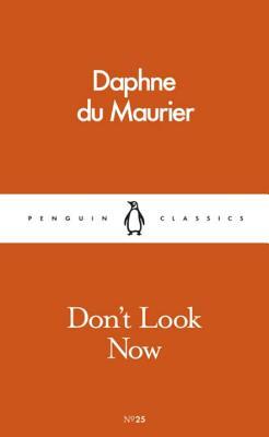 Don't Look Now - Du Maurier, Daphne