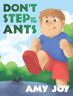 Don't Step on the Ants - Joy, Amy