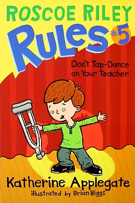 Don't Tap-Dance on Your Teacher - Applegate, Katherine