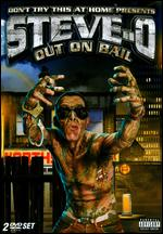 Don't Try This at Home Presents: Steve-O - Out on Bail - Mike Dunlap