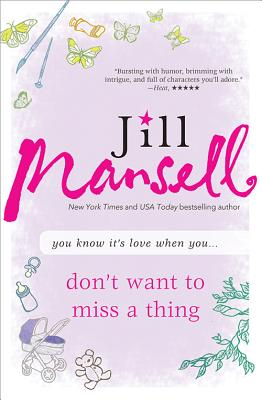 Don't Want to Miss a Thing - Mansell, Jill