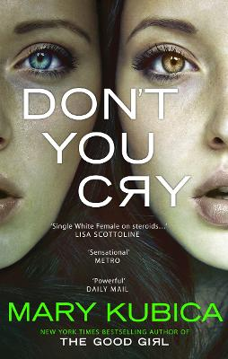 Don't You Cry - Kubica, Mary