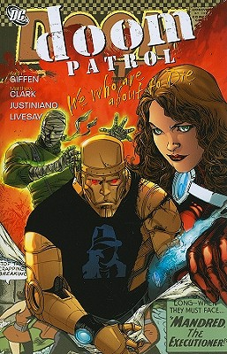 Doom Patrol We Who Are About To Die TP - Giffen, Keith