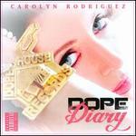 Dope Diary