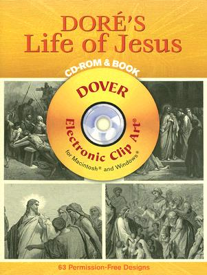 Doré's Life of Jesus CD-ROM and Book - Dore, Gustave