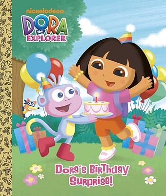 Dora's Birthday Surprise! - Reisner, Molly