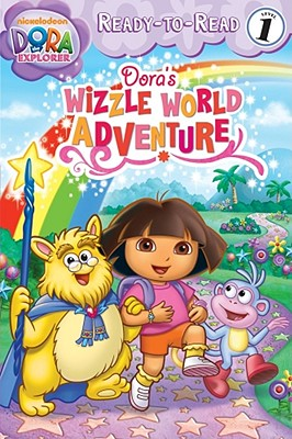 Dora's Wizzle World Adventure - Olsen, Leigh (Adapted by)