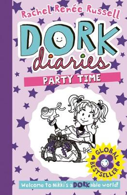 Dork Diaries 2: Party Time - Russell, Rachel Renee