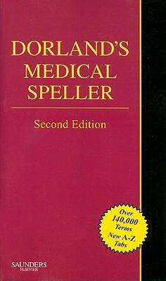 Dorland's Medical Speller - Drake, Ellen, Cmt
