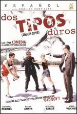 Dos Tipos Duros - Juan Martinez Moreno