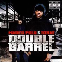Double Barrel - Marco Polo & Torae