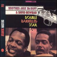 Double Barrelled Soul - Brother Jack & David Newman