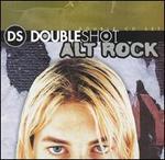Double Shot: Alt Rock
