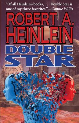 Double Star - Heinlein, Robert A