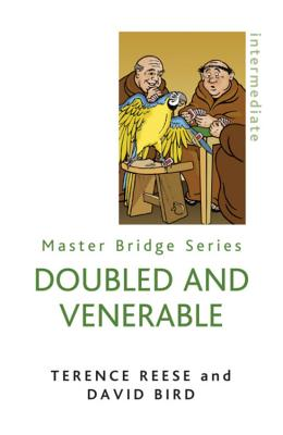 Doubled And Venerable - Bird, David, and Reese, Terence