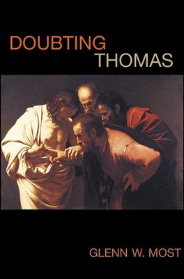 Doubting Thomas - Most, Glenn W
