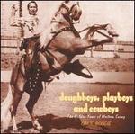 Doughboys, Playboys and Cowboys: Oakie Boogie