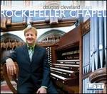 Douglas Cleveland plays Rockefeller Chapel
