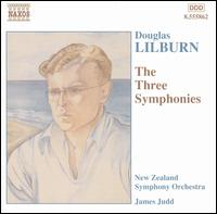 Douglas Lilburn: The Three Symphonies - New Zealand Symphony Orchestra; James Judd (conductor)