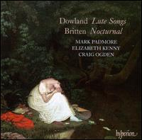Dowland: Lute Songs; Britten: Nocturnal - Craig Ogden (guitar); Elizabeth Kenny (lute); Mark Padmore (tenor)