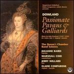 Dowland: Passionate Pavans & Galliards