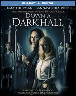 Down a Dark Hall [Includes Digital Copy] [Blu-ray]