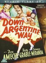 Down Argentine Way - Irving Cummings; William Witney