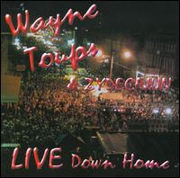 Down Home Live! - Wayne Toups & Zydecajun