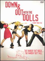 Down & Out With the Dolls - Kurt Voss