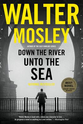 Down the River Unto the Sea - Mosley, Walter
