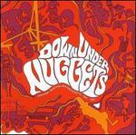 Down Under Nuggets: Original Australian Artyfacts 1965-1967