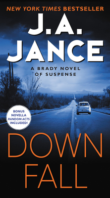 Downfall: A Brady Novel of Suspense - Jance, J A