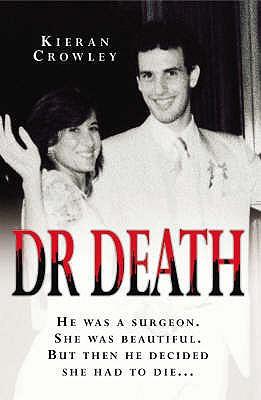 Dr Death - Crowley, Kieran