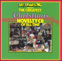 Dr. Demento Presents: The Greatest Christmas Novelty CD of All Time - Various Artists