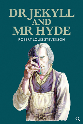 Dr Jekyll and Mr Hyde - Stevenson, Robert Louis, and Crowther, Pete (Retold by)