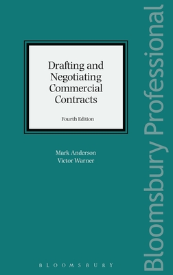 Drafting and Negotiating Commercial Contracts - Anderson, Mark, and Warner, Victor