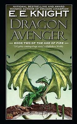 Dragon Avenger - Knight, E E