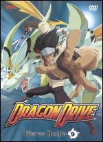 Dragon Drive, Vol. 9: Fierce Battle