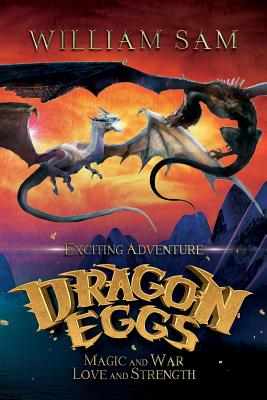 Dragon Eggs - Sam, William
