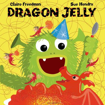 Dragon Jelly - Freedman, Claire