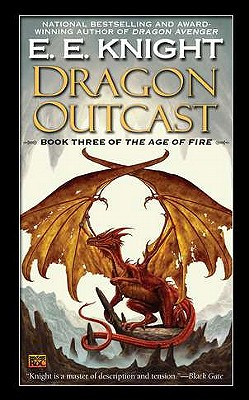 Dragon Outcast - Knight, E E