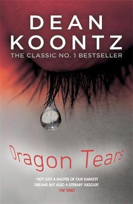 Dragon Tears - Koontz, Dean