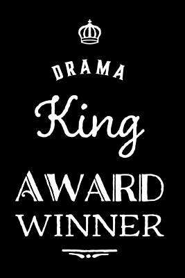 Drama King Award Winner: 110-Page Blank Lined Journal Funny Office Award Great for Coworker, Boss, Manager, Employee Gag Gift Idea - Press, Kudos Media
