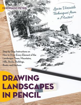 Drawing Landscapes in Pencil - Petrie, Ferdinand