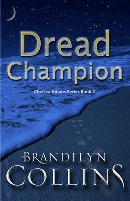 Dread Champion - Collins, Brandilyn