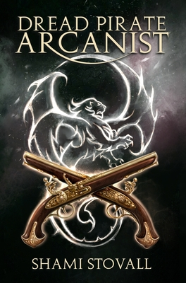 Dread Pirate Arcanist - Stovall, Shami