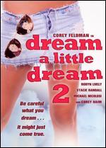 Dream a Little Dream 2 - James Lemmo