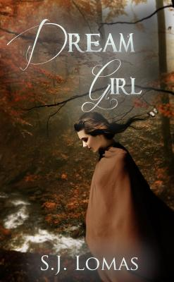 Dream Girl - Lomas, S J